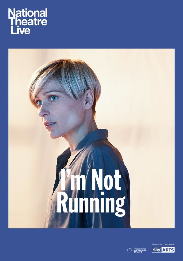 NT Live: I'm Not Running @ Midsomer Norton Town Hall | Midsomer Norton | United Kingdom