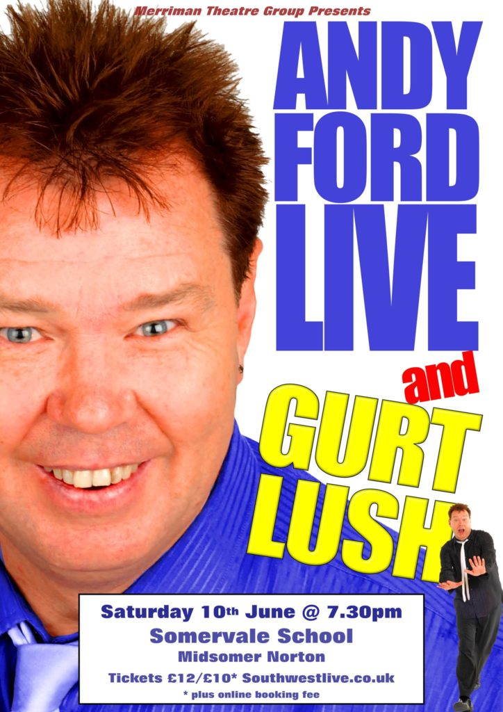 Merrimen Theatre Group Presents: Andy Ford Live & Gurt Lush @ Somervale School