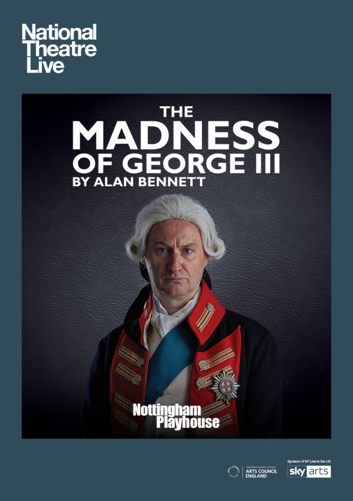 NT Live: The Madness of King George III @ Midsomer Norton Town Hall | Midsomer Norton | United Kingdom
